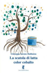 LA SCATOLA DI LATTA COLOR COBALTO Giuseppina Iacono Baldanza Recensioni Libri e News