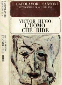 L'UOMO CHE RIDE Victor Hugo Recensioni Libri e News