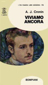 VIVIAMO ANCORA Archibald Joseph Cronin Recensioni Libri e News