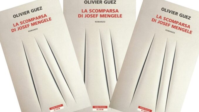 LA SCOMPARSA DI JOSEF MENGELE Oliver Guez