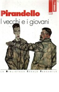 I VECCHI E I GIOVANI Luigi Pirandello Recensioni libri e news