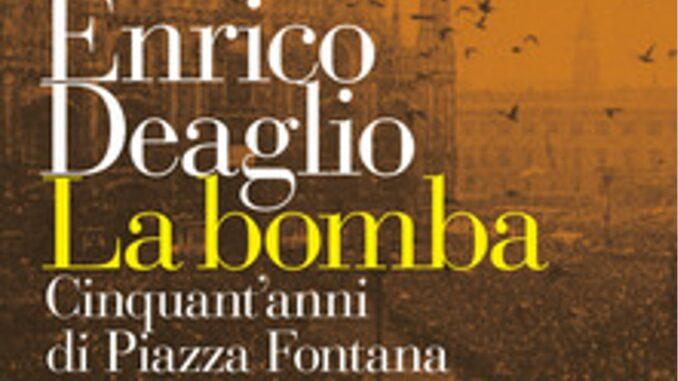 LA BOMBA Enrico Deagliorecensioni Libri e news