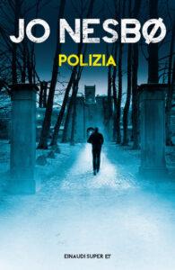 POLIZIA Jo Nesbø Recensioni Libri e news