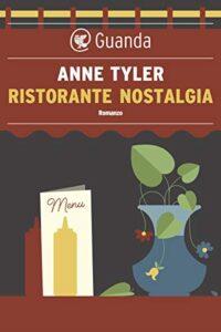 RISTORANTE NOSTALGIA Anne Tyler Recensioni Libri e News