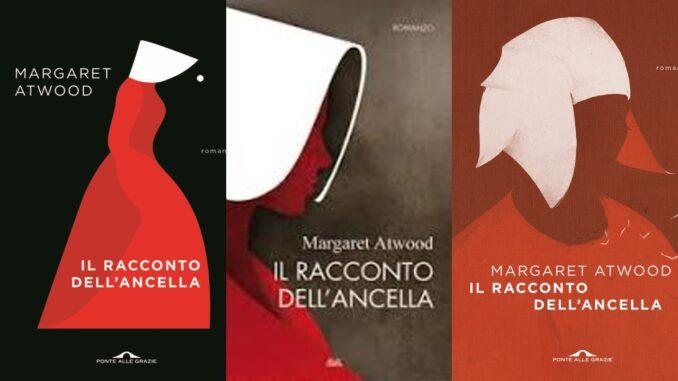 IL RACCONTO DELL'ANCELLA, di Margaret Atwood