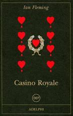 CASINO ROYALE Ian Fleming Recensioni libri e News