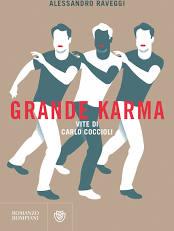 GRANDE KARMA. Vite di Carlo Coccioli Alessandro Raveggi Recensioni Libri e news