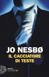IL CACCIATORE DI TESTE Jo Nesbø recensioni Libri e News