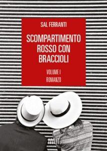 SCOMPARTIMANRO ROSSO CON BRACCIOLI Sal Ferranti Recensioni Libri e News