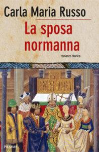 La sposa normanna recensioni Libri e news
