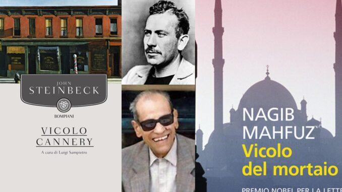 DUE AUTORI A CONFRONTO: John Steinbeck Vicolo Cannery - Nagin Mahfuz Vicolo del Mortaio