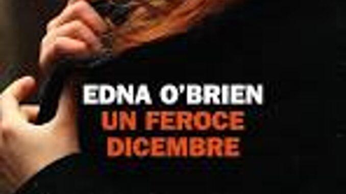 un feroce dicembre Edna O'Brien