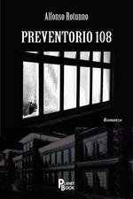 Preventorio 108 A. Rotunno