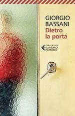 Dietro La porta Giorgio Bassani Recensioni Libri e News