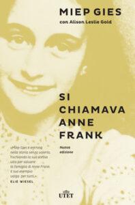 Si chiamava Anne Frank recensioni Libri e News