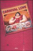 Carnival Love Dunn