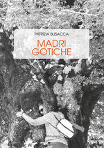 Madri Gotiche