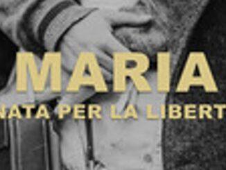 Maria nata per la libertà Recensioni Libri e News