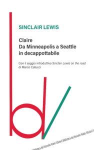 Claire. Da Minneapolis a Seattle in decappottabile