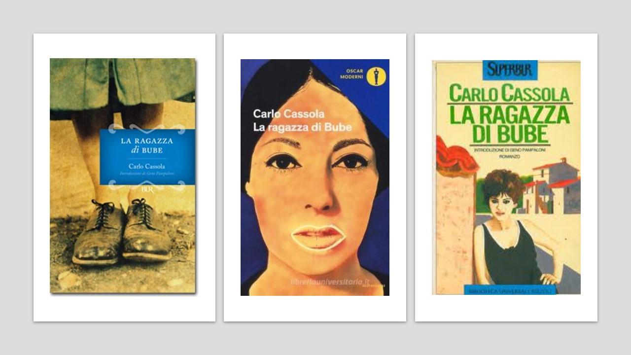 Premio Strega 1960: LA RAGAZZA DI BUBE, di Carlo Cassola