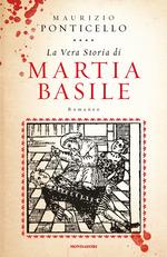 La vera storia di Martia Basile Ponticello