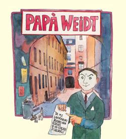 PAPÀ WEIDT, di Inge Deutschkron -Lukas Ruegenberg