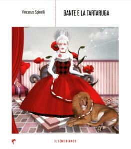 Dante e la tartaruga V. Spinelli