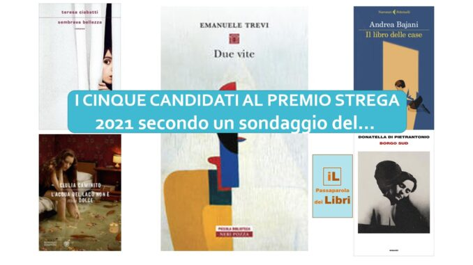 i 5 candidati al premo strega 2021 secondo un sondaggio