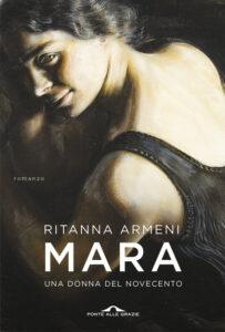Mara Una donna del novecento R. Armeni