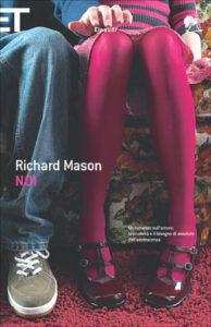 NOI Richard Mason Recensioni Libri e news