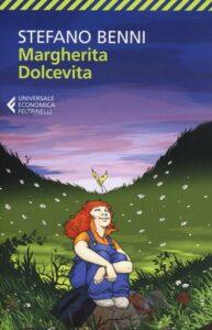MARGHERITA DOLCEVITA Stefano Benni Recensioni Libri e News
