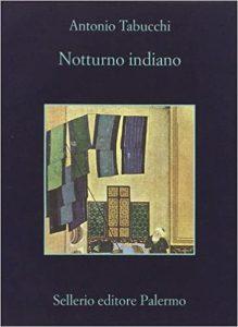 NOTTURNO INDIANO Antonio Tabucchi Recensioni Libri e News