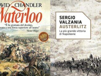 Fu vera gloria? Austerlitz Sergio Valzania Waterloo David Chandler