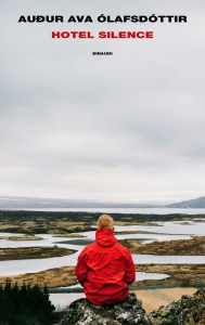 HOTEL SILENCE, di Auður Ava Ólafsdóttir